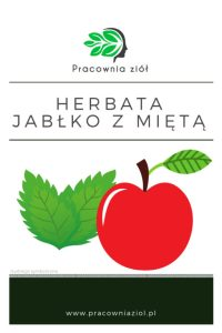 Herbata owocowa jabłko z miętą pracownia ziół i zdrowej żywności- sklep z ziołami i herbatami