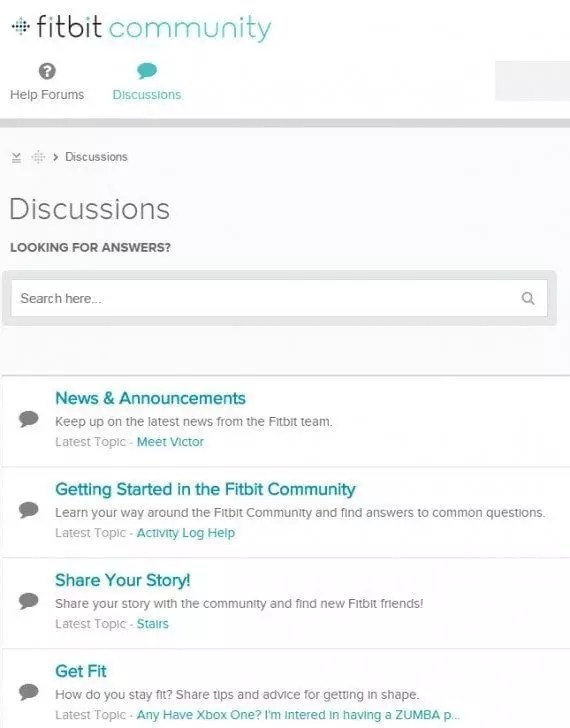 Fitbit allows users to discuss both product-specific and product-related issues. Since non-Fitbit users can also sign up, those considering a Fitbit device can see what the company's users have to say.
