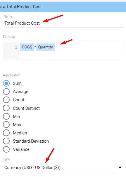 Add the Total Product Cost metric using the formula COGS*Quantity.