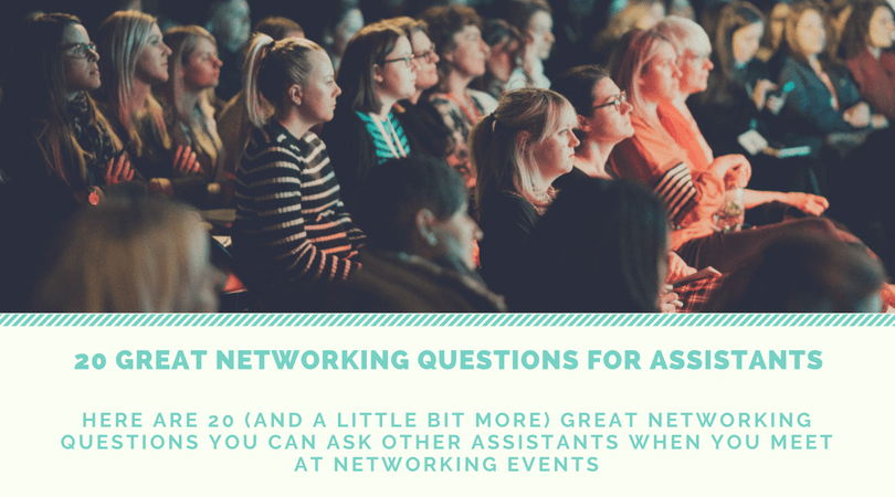20 Networking questions for Assistants