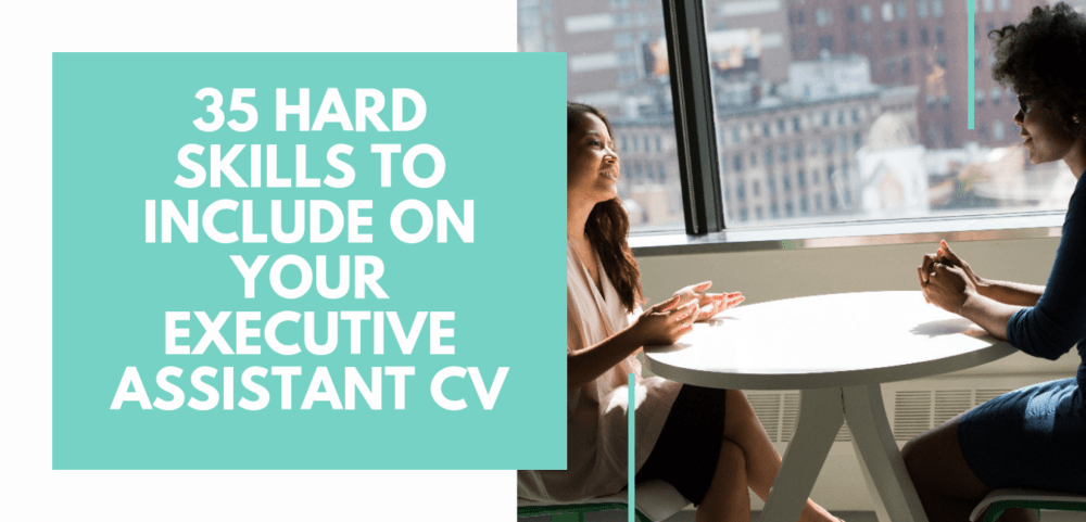 35 hard skills to include on your EA CV