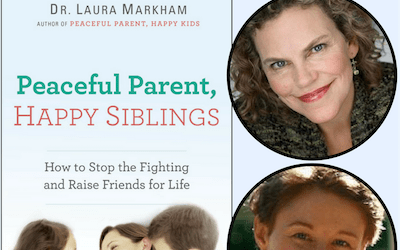 PRP026 Sibling Rivalry with Dr Laura Markham Part 2