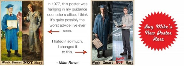 Mike Rowe: Work Smart and Hard
