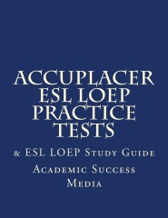 Accuplacer LOEP Test Prep with Practice Tests and Answers