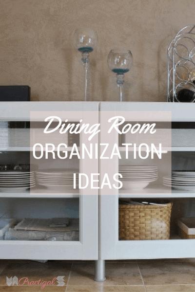 Dining Room Organization Ideas