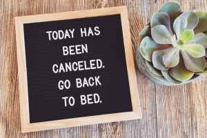 Today has been cancelled. Go back to bed. Longing for the kids to go back to school and the beginning of a new routine? Three questions to ask yourself in order to improve your routine this school year. -Practigal Blog