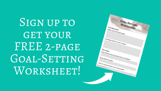 Sign up to get your FREE 2-page Goal Setting Worksheet! | Free Printable