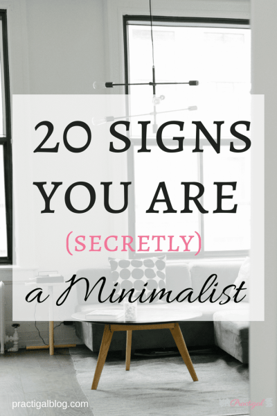 20 signs you are secretly a minimalist practigal blog for Minimalist living blog