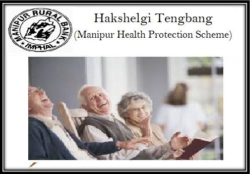 Hakshelgi Tengbang (Manipur Health Protection Scheme)