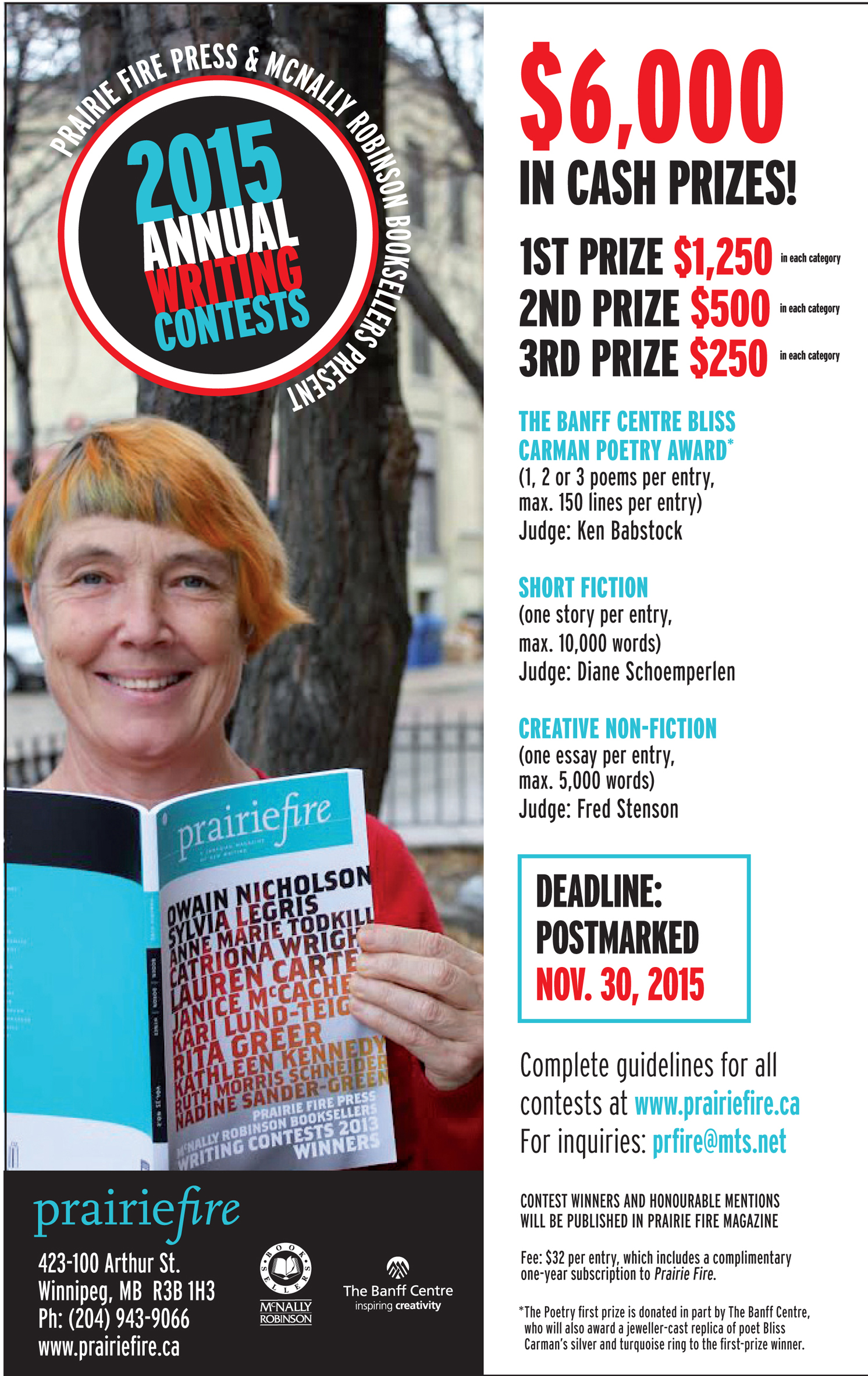 canadian writing contests A canadian magazine of new writing nor entered simultaneously in any other contest or competition for which it is also eligible to win a prize.