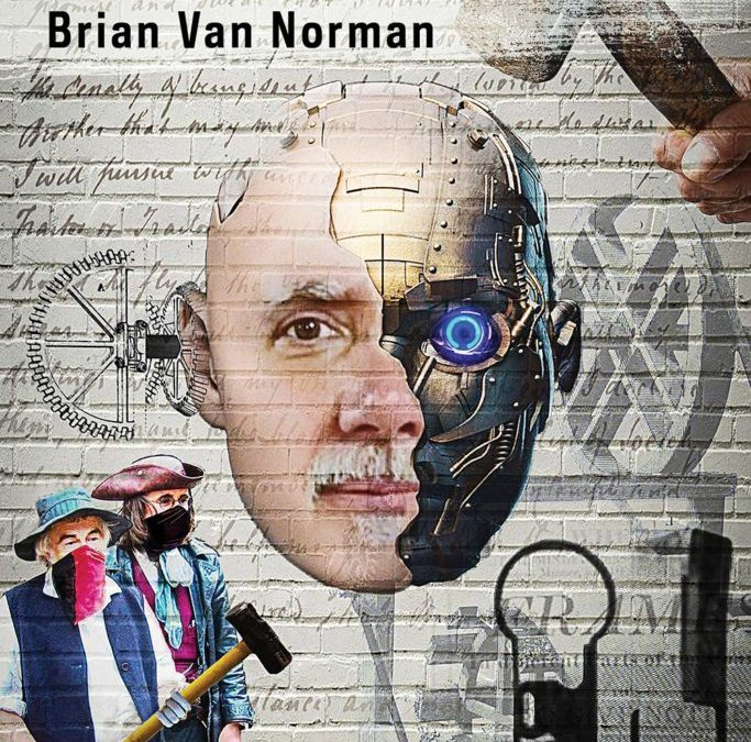 Against the Machine: Luddites by Brian Van Norman