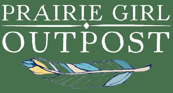 Prairie Girl Outpost