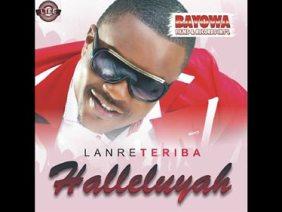 Lanre Teriba (Atorise) – Halleluyah Album 2013