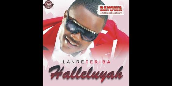 Lanre Teriba (Atorise) - Halleluyah Album 2013