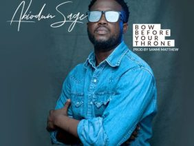 Abiodun Sage – Bow Before Your Throne [Audio + Video]