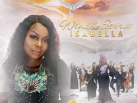 Isabella Melodies – Wind Of The Spirit