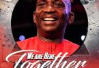 Dr Paul Enenche We Are Here Together