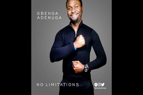 Gbenga Adenuga No Limitations