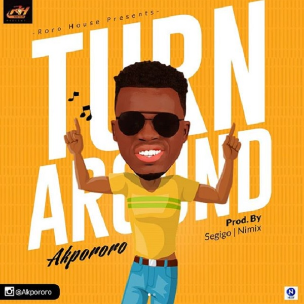 Akpororo Turn Around