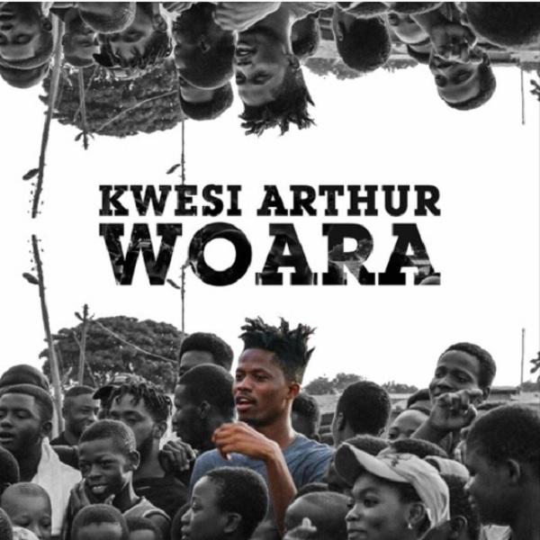 Kwesi Arthur – Woara (God Engineering)