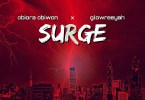 Obiora Obiwon ft. Glowreeyah Braimah – Surge