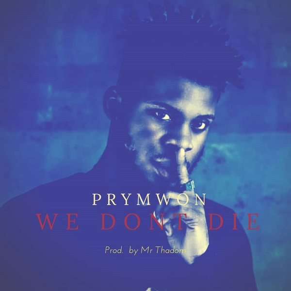 Prymwon We Don't Die