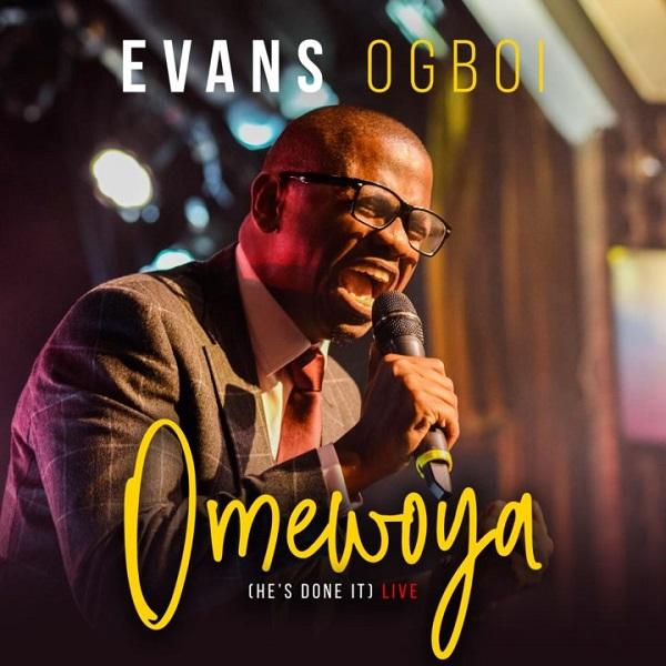 Evans Ogboi Omewoya (He's Done It)