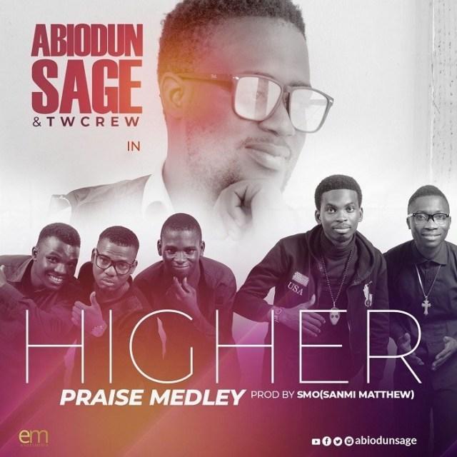 Sage & Tw Crew Higher Praise Medley