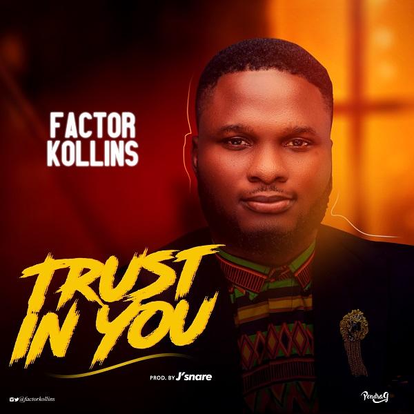 Factor Kollins Trust In You