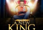 Ceejay A New King