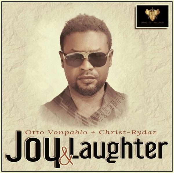 Otto Vonpablo Joy & Laughter