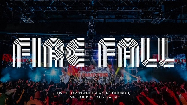 Planetshakers Fire Fall