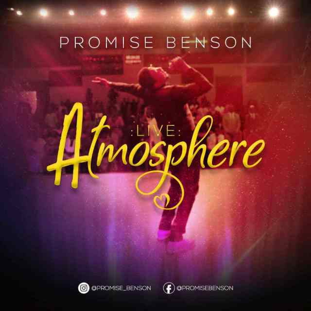VIDEO: Promise Benson Atmosphere video
