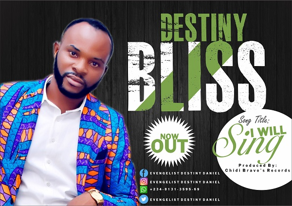 Evangelist Destiny Daniel I Will Sing