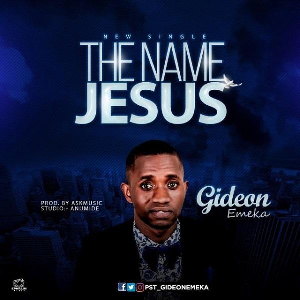 Gideon Emeka The name Jesus