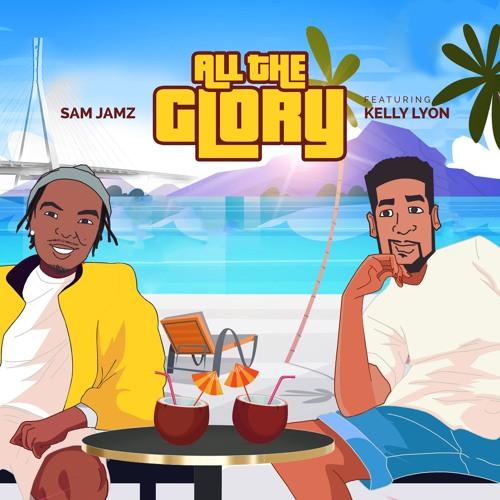Sam Jamz All The Glory
