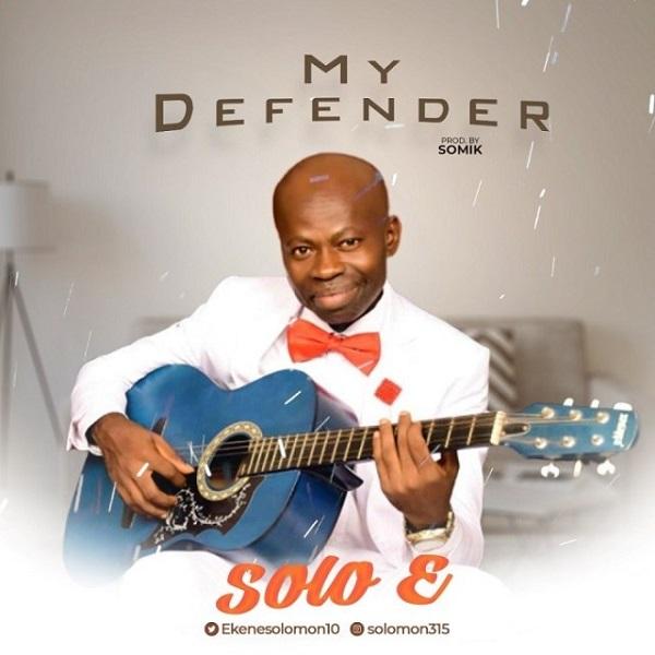 Solo E My Defender