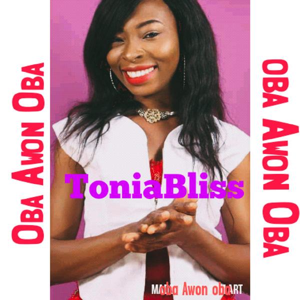 Tonia Bliss Oba Awon Oba