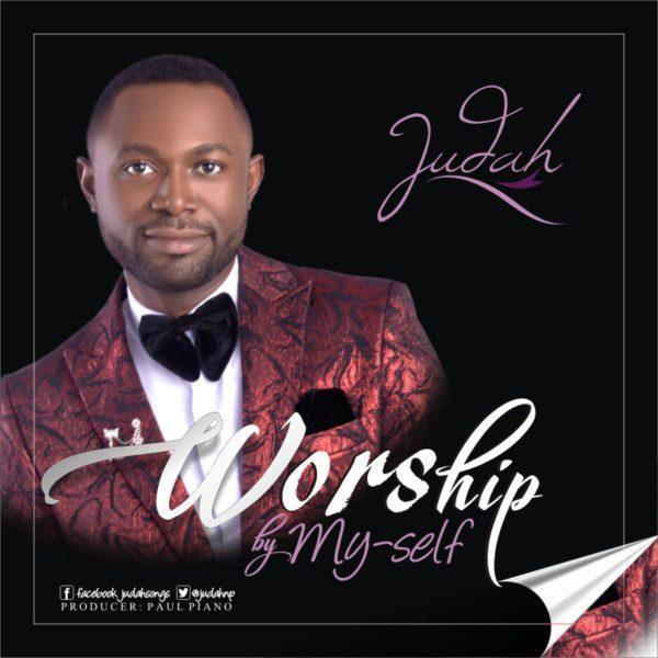 Judah Worship By Myself