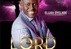 Elijah Oyelade Thank You Father