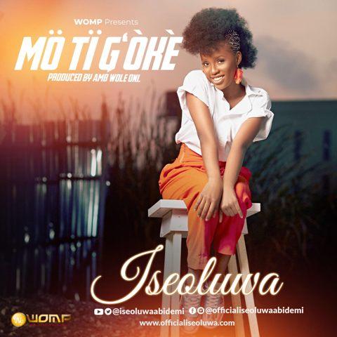 Iseoluwa  Mo Ti Goke