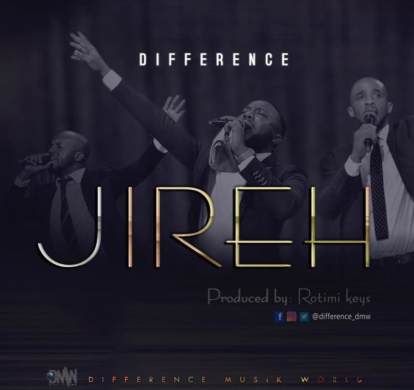 Difference Jireh