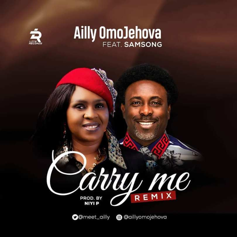 Ailly Omojehovah Carry Me Remix