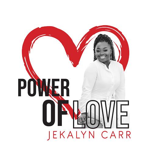 Jekalyn Carr Power Of Love