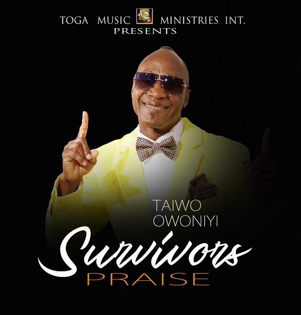 Taiwo Owoniyi – Survivors Praise