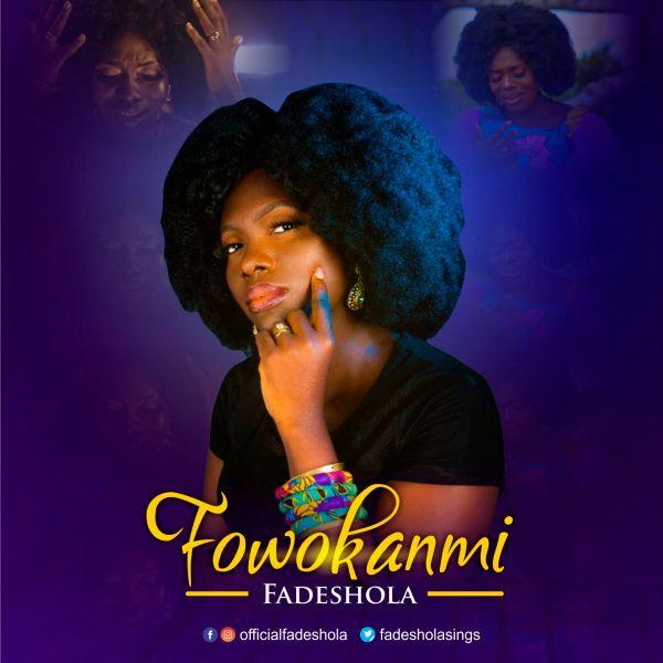 Fadeshola – Fowokanmi