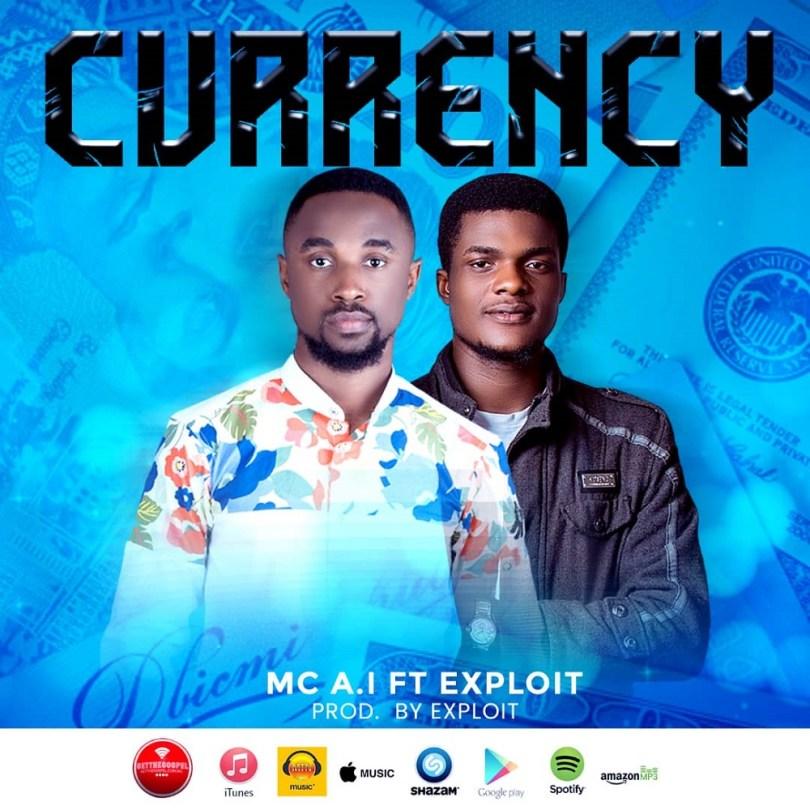 MC A.I – Currency ft. Exploit