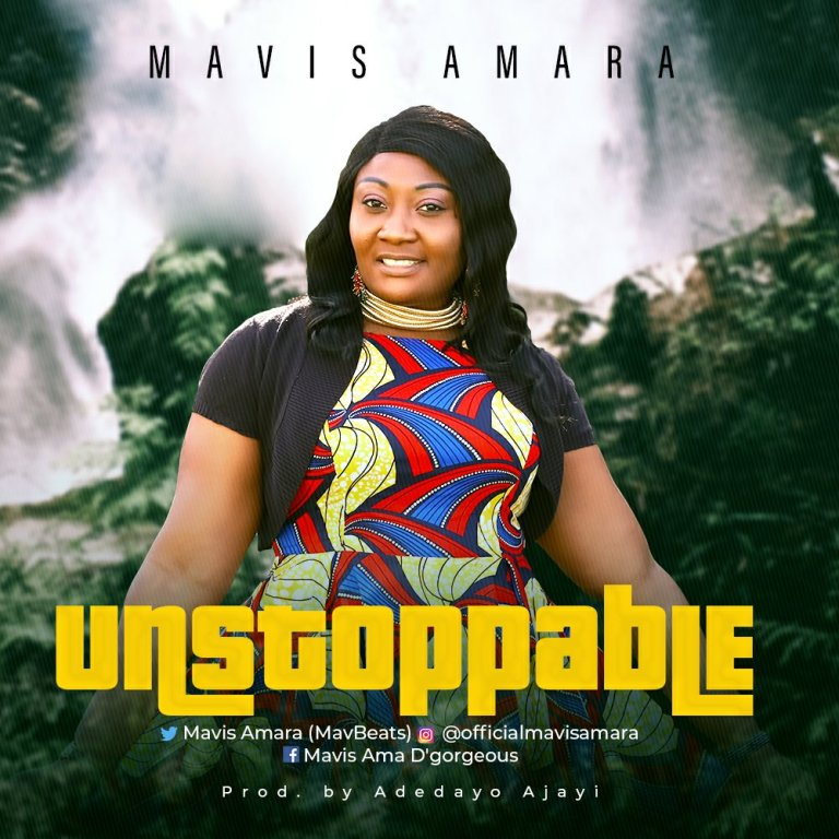 Mavis Amara – Unstoppable