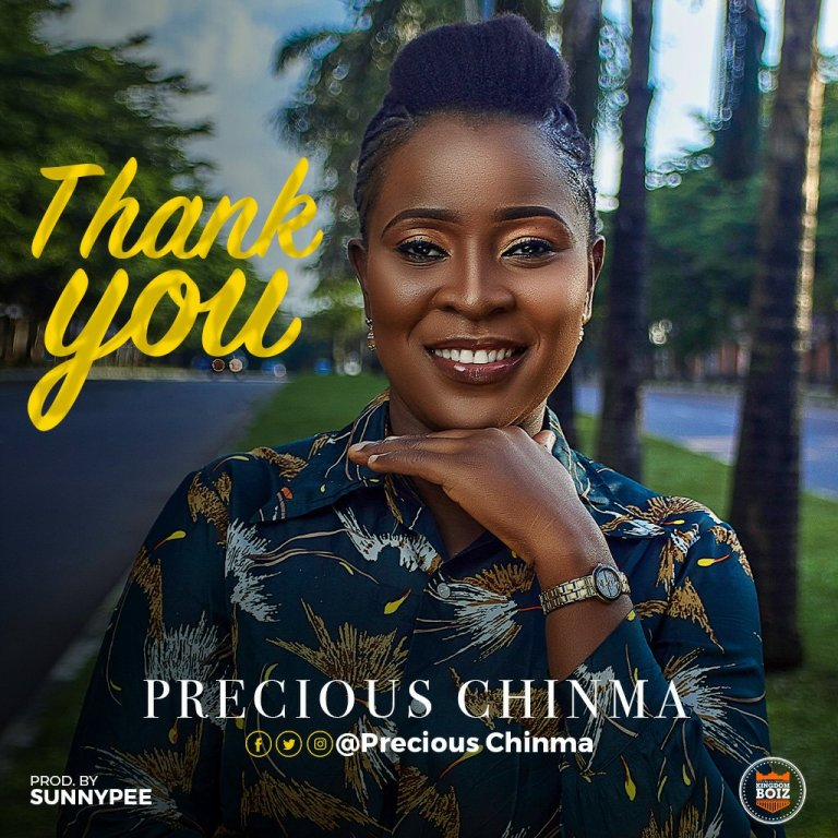 Precious Chinma – Thank You