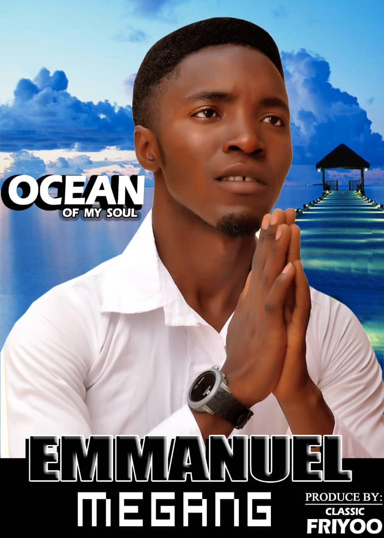 Emmanuel Megang Ocean Of My Soul video